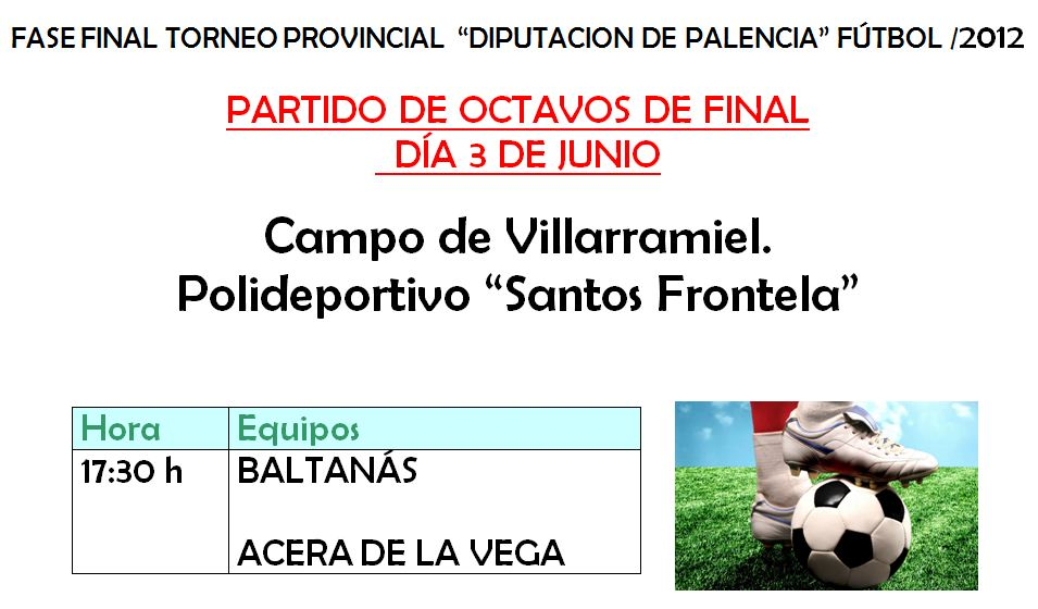 "Fase Final Torneo Provincial ""Diputación de Palencia"" Fútbol 2012"