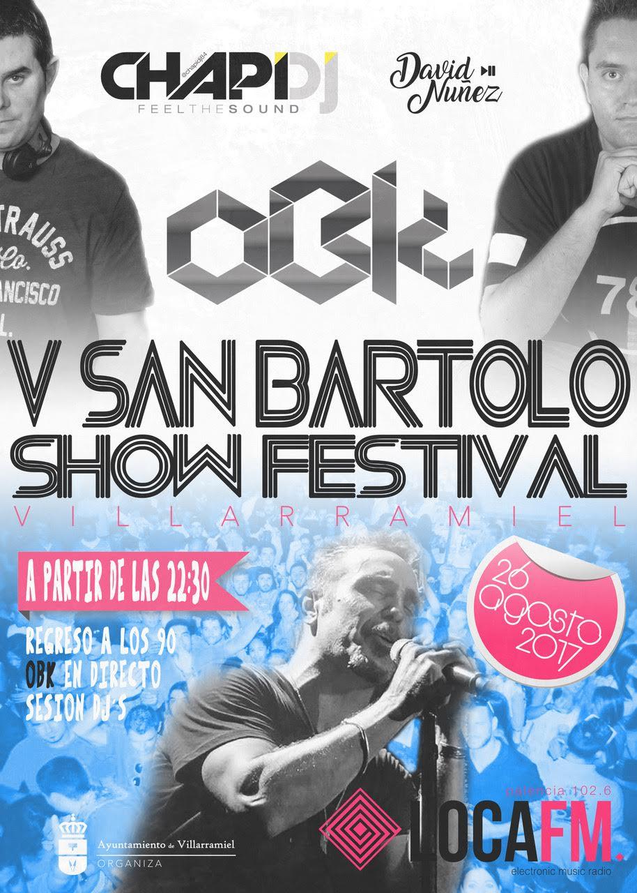 V San Bartolo Show Festival 2017. Sábado 26 de agosto